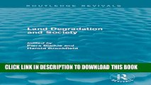 New Book Land Degradation and Society (Routledge Revivals)