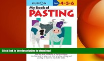 READ THE NEW BOOK My Book of Pasting (Kumon Workbooks) READ PDF BOOKS ONLINE