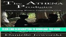 [PDF] The ATHENA Prodigies: Empowering Women Empowering Girls Popular Colection