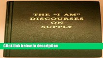 Read PDF] The I AM Discourses on Supply- Volume 19 Hard