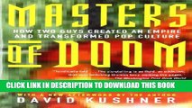 [PDF] Masters of Doom: How Two Guys Created an Empire and Transformed Pop Culture Popular Online