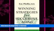 Winning Strategies for Successful Aging (Yale University Press Health & Wellness)