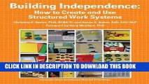 [PDF] Building Independence: How to Create and Use Structured Work Systems Popular Colection