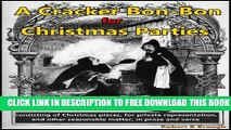 [PDF] A Cracker Bon-Bon For Christmas Parties: Consisting Of Christmas Pieces, For Private