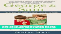 New Book George   Sam: Two Boys, One Family, and Autism