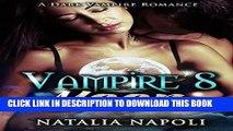 [PDF] PARANORMAL ROMANCE: Vampire s Moon: A Dark Vampire Romance (Paranormal Shifter Romance)
