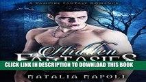 [PDF] ROMANCE: Hidden Fantasies: A Vampire Fantasy Romance Popular Collection