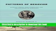 Download Patterns of Behavior: Konrad Lorenz, Niko Tinbergen, and the Founding of Ethology  PDF