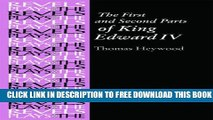 [PDF] The First and Second Parts of King Edward IV: By Thomas Heywood (The Revels Plays) Popular