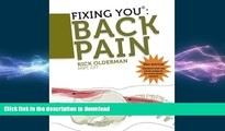 READ  Fixing You: Back Pain 2nd edition: Self-Treatment for Back Pain, Sciatica, Bulging and