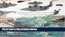 [Get] Shaping the Lotus Sutra: Buddhist Visual Culture in Medieval China Free PDF