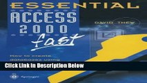 [Fresh] Essential Access 2000 fast: How to create databases using Access 2000 (Essential Series)