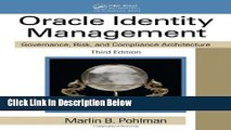 Read Oracle Identity Management: Governance Risk and Compliance