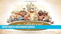 [Get] The Fairest One of All: The Making of Walt Disney s Snow White and the Seven Dwarfs Online New