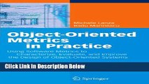 [Fresh] Object-Oriented Metrics in Practice: Using Software Metrics to Characterize, Evaluate, and