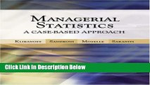 [Best Seller] Managerial Statistics: A Case-Based Approach (with CD-ROM and Harvard Cases) New Reads
