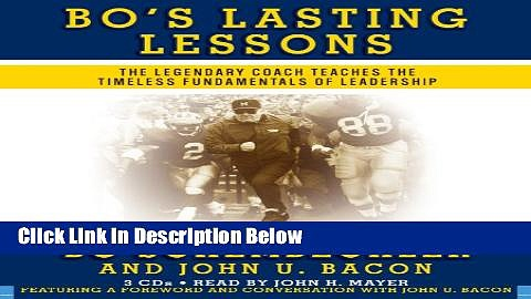[Best] Bo s Lasting Lessons: The Legendary Coach Teaches the Timeless Fundamentals of Leadership