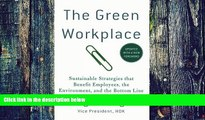 Big Deals  The Green Workplace: Sustainable Strategies that Benefit Employees, the Environment,