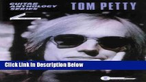 [Best Seller] Tom Petty -- Guitar Anthology: Guitar/TAB/Vocal (Guitar Anthology Series) Ebooks Reads