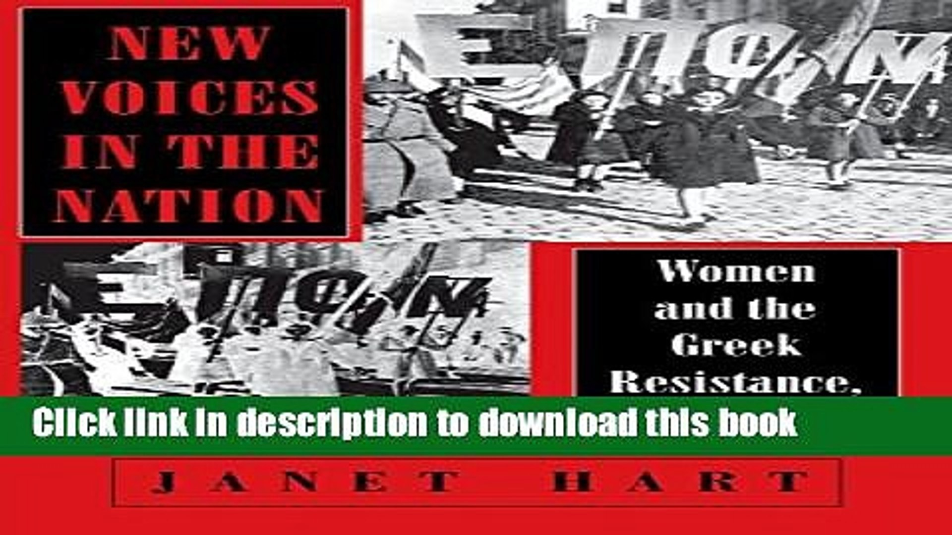 Read New Voices in the Nation: Women and the Greek Resistance, 1941-1964 (The Wilder House Series