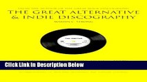 [Best Seller] The Great Alternative   Indie Discography Ebooks Reads