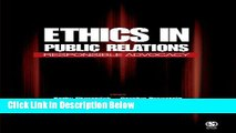 [Reads] Ethics in Public Relations: Responsible Advocacy Online Books