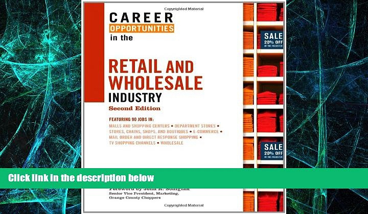 Must Have  Career Opportunities in the Retail and Wholesale Industry (Career Opportunities