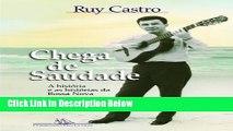 [Best Seller] Chega de saudade: A historia e as historias da bossa nova (Portuguese Edition) New PDF