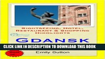 [PDF] Gdansk, Poland Travel Guide - Sightseeing, Hotel, Restaurant   Shopping Highlights