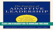 Collection Book Practice of Adaptive Leadership: Tools and Tactics for Changing Your Organization