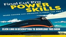 Collection Book Final Cut Pro Power Skills: Work Faster and Smarter in Final Cut Pro 7
