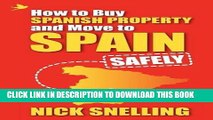 Collection Book How to Buy Spanish Property and Move to Spain ... Safely