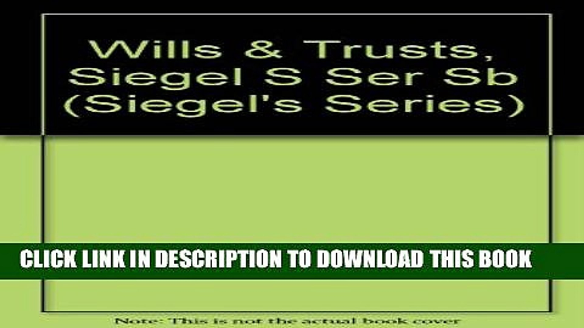 New Book Siegel s Wills   Trusts: Essay and Multiple-Choice Questions and Answers