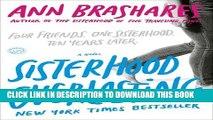 [PDF] Sisterhood Everlasting (Sisterhood of the Traveling Pants): A Novel (Sisterhood Series Book