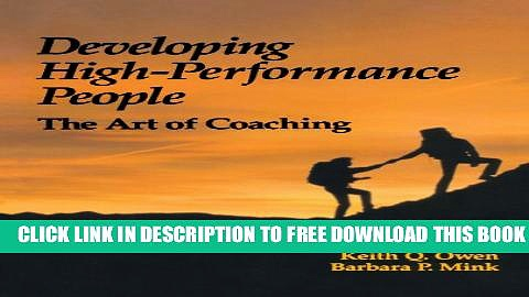 Collection Book Developing High Performance People: The Art Of Coaching