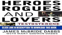 [PDF] Heroes, Rogues, and Lovers: Testosterone and Behavior Popular Colection