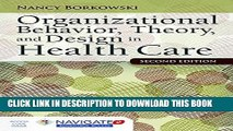Collection Book Organizational Behavior, Theory, and Design in Health Care