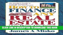 Collection Book How to Finance Any Real Estate, Any Place, Any Time: Strategies That Work