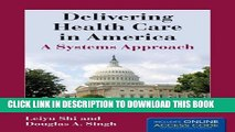 New Book Delivering Health Care In America (Delivering Health Care in America: A Systems Approach)