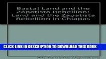 New Book Basta! Land and the Zapatista Rebellion: Land and the Zapatista Rebellion in Chiapas