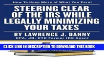 Collection Book Steering Clear of The IRS While Legally Minimizing Your Taxes