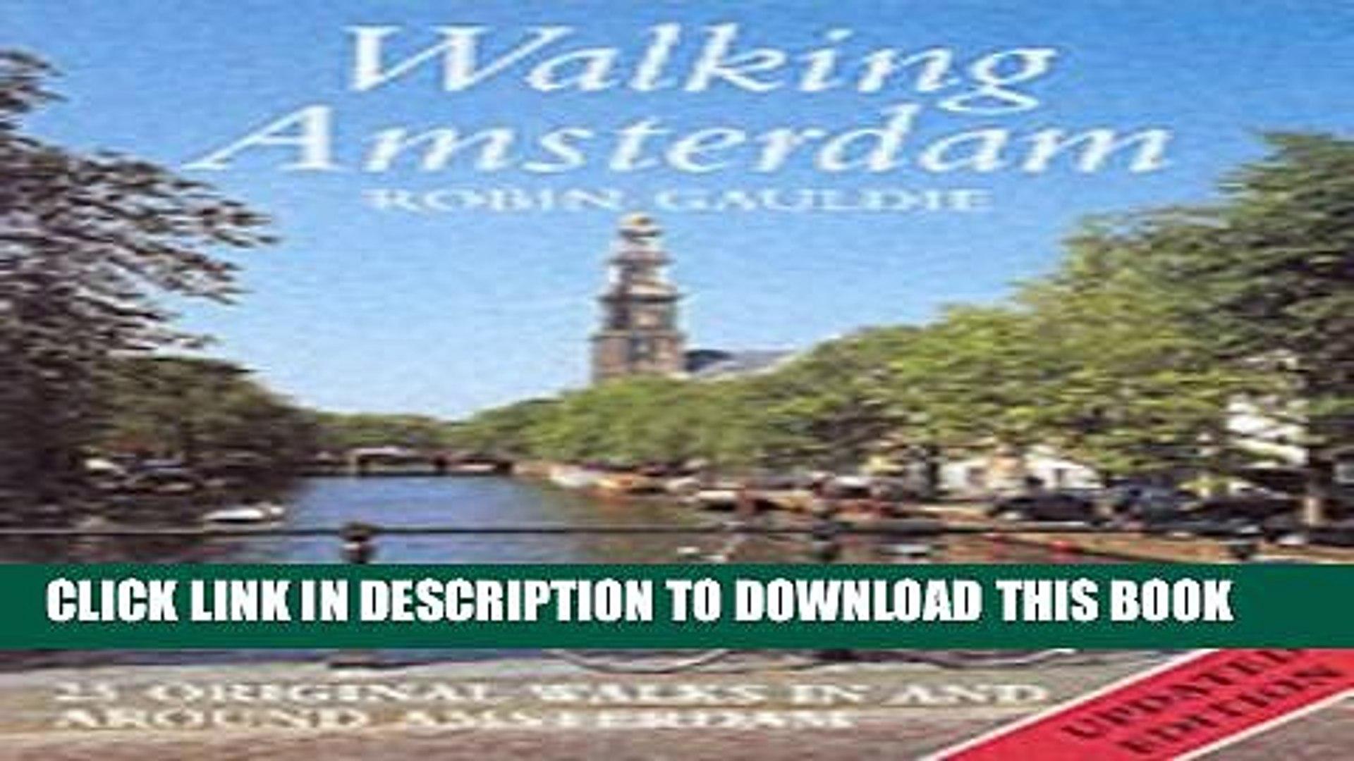 [PDF] Walking Amsterdam: 25 Original Walks in and Around Amsterdam Full Colection