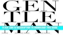 [PDF] Gentleman: 200 Tips for the Modern Gentleman Full Online
