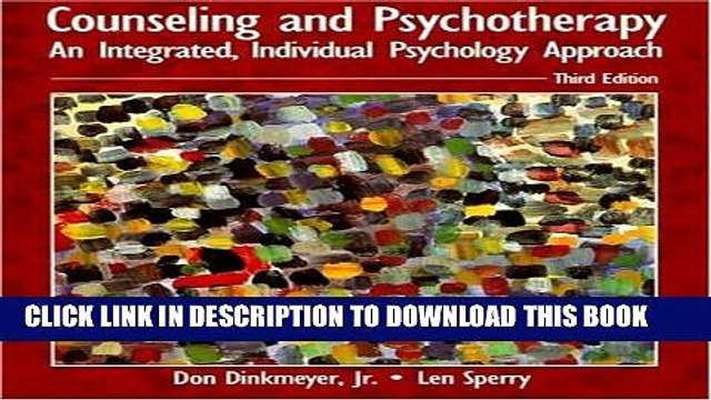 [PDF] Counseling and Psychotherapy: An Integrated, Individual Psychology Approach (3rd Edition)