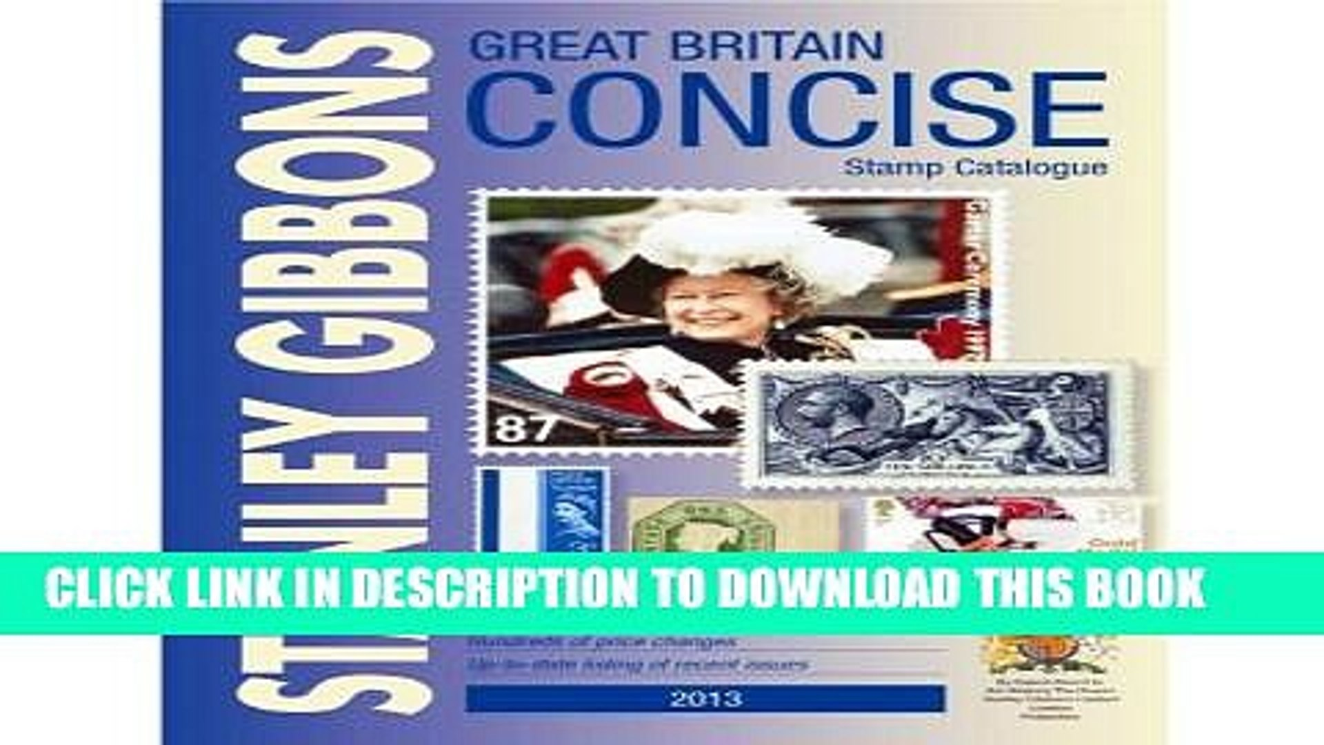 New Book Great Britain Concise 2013 2013: GB Concise: Stanley Gibbons Stamp Catalogue: 2013