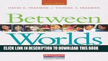 Collection Book Between Worlds, Third Edition: Access to Second Language Acquisition