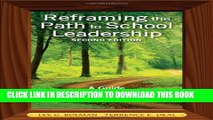 Collection Book Reframing the Path to School Leadership: A Guide for Teachers and Principals