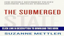 New Book The Submerged State: How Invisible Government Policies Undermine American Democracy