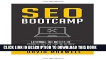 [PDF] SEO: Bootcamp - Learn the Basics of SEO in 2 Weeks! (FREE Books, SEO 2016, SEO Writting, SEO