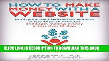 [PDF] How to Make Money with a Website: Build your own WordPress website in less than 30 minutes
